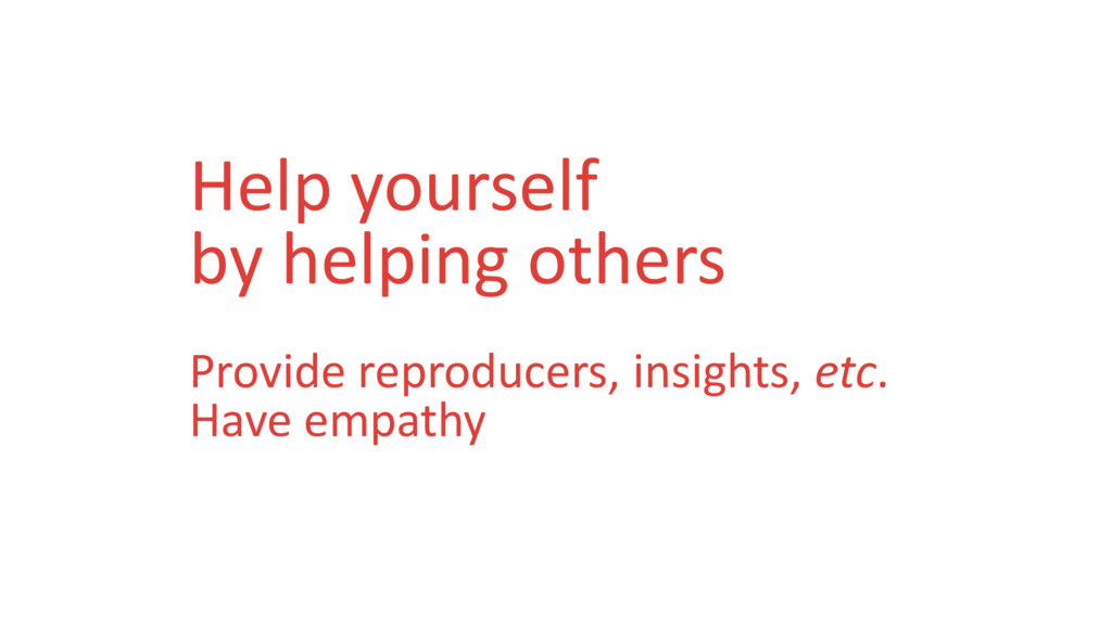 Help yourself by helping others Provide reprodu...