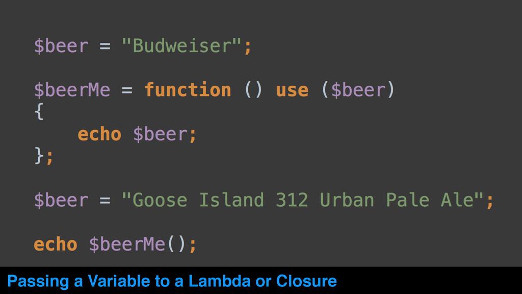 Passing a Variable to a Lambda or Closure