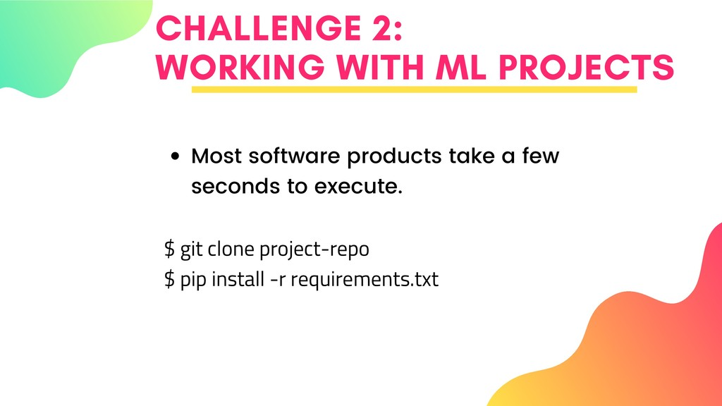 CHALLENGE 2: WORKING WITH ML PROJECTS Most soft...