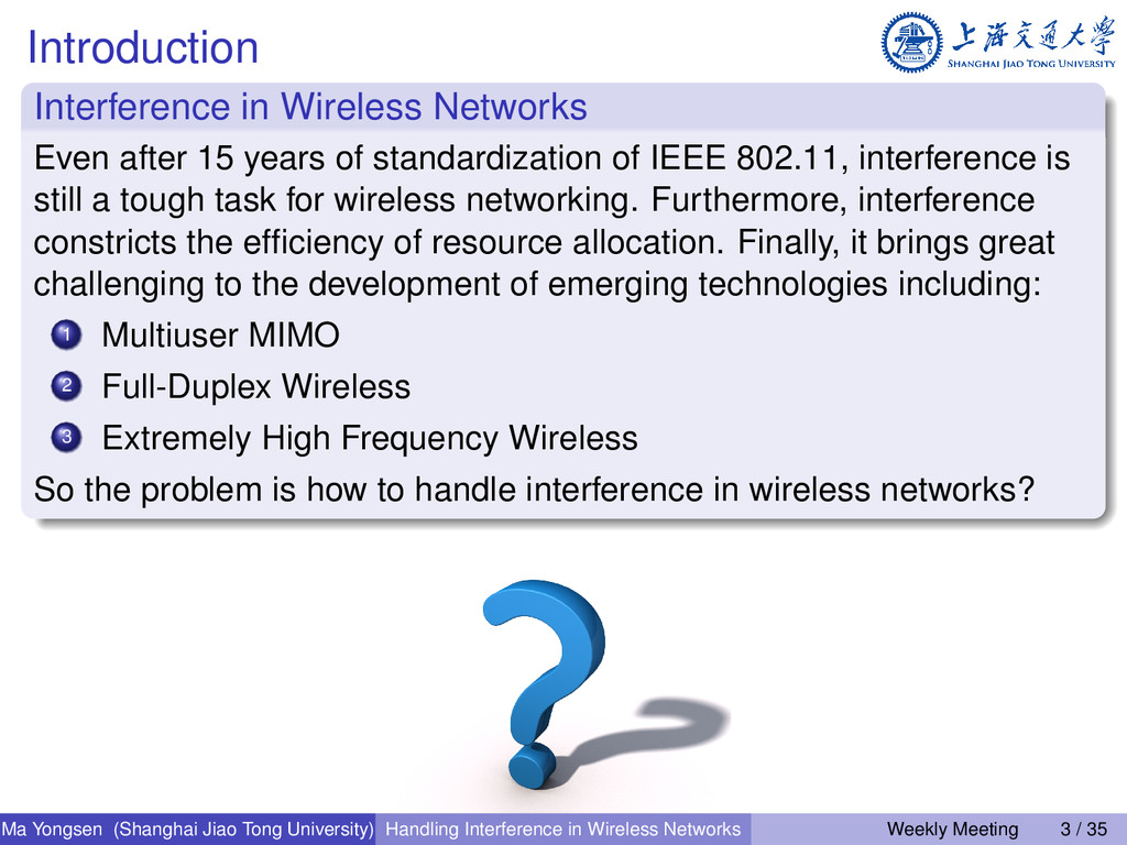 Introduction Interference in Wireless Networks ...