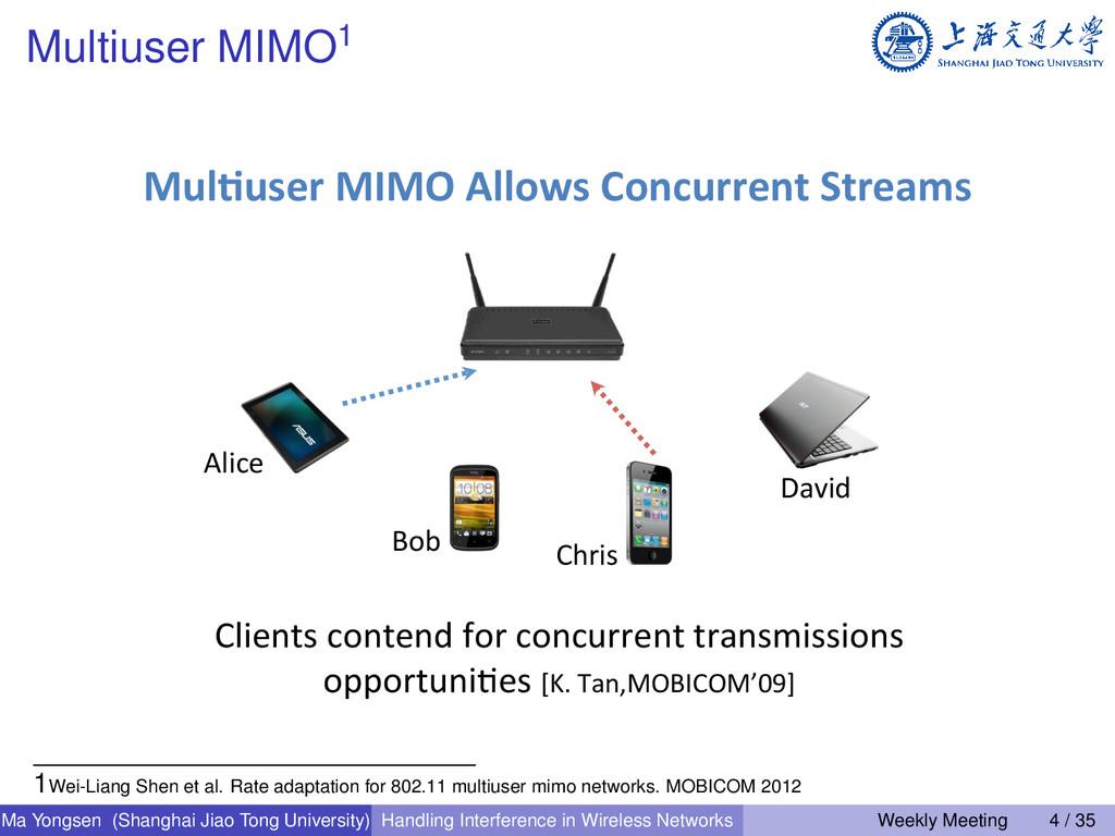 Multiuser MIMO1 Mul)user MIMO Allows C...