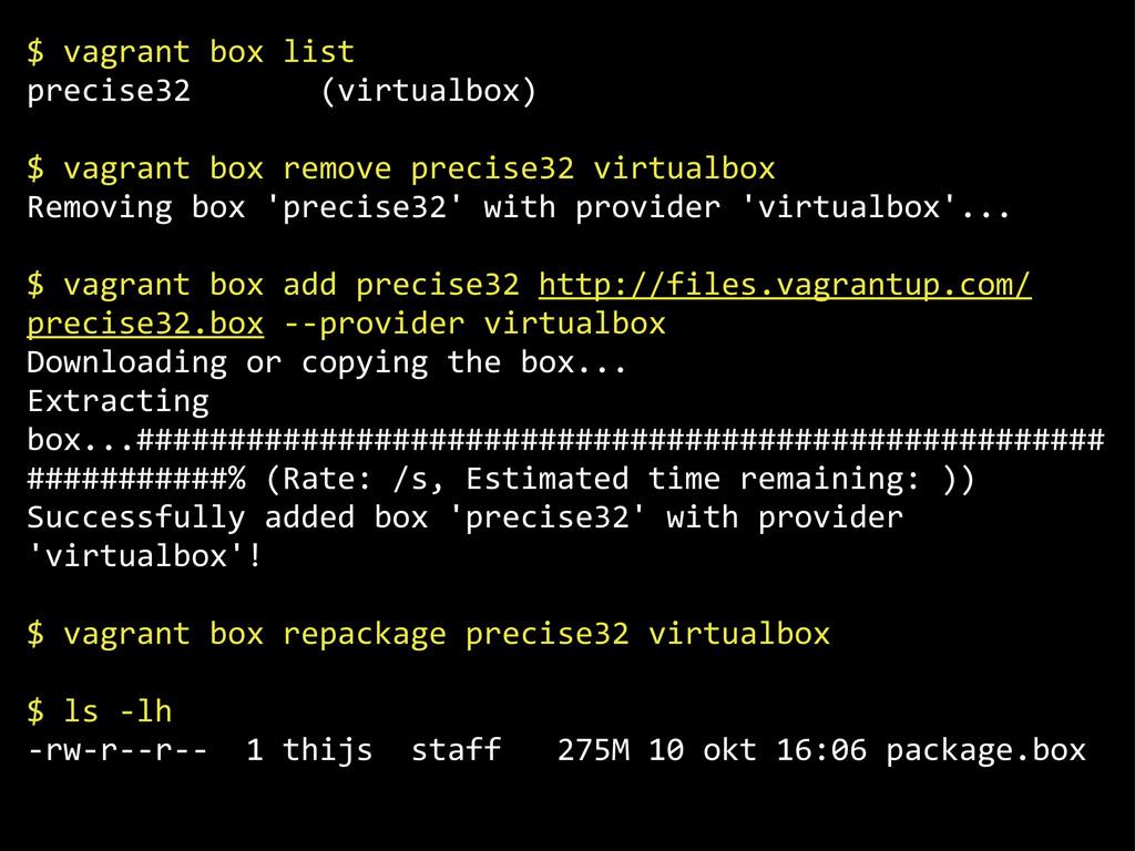 "$""vagrant""box""list precise32""""""""""""""(virtualbox)..."