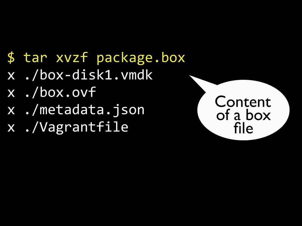 "$""tar""xvzf""package.box x""./box.disk1.vmdk x""./b..."