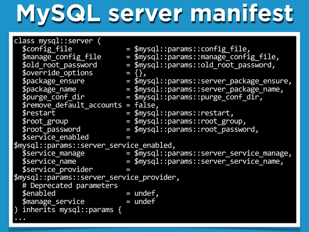 "MySQL server manifest class""mysql::server""( """"$..."