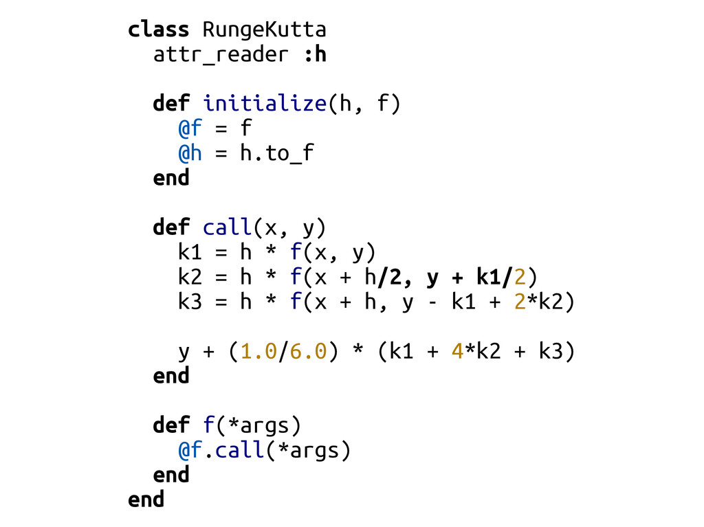 class RungeKutta attr_reader :h def initialize(...