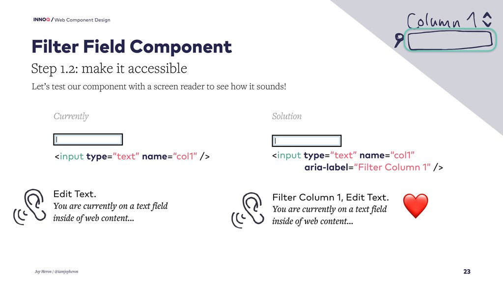 23 Web Component Design Joy Heron / @iamjoyhero...