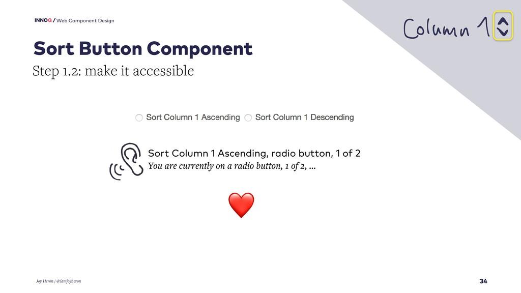 34 Web Component Design Joy Heron / @iamjoyhero...