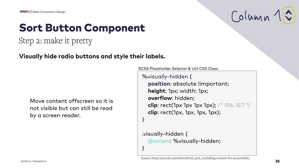 38 Web Component Design Joy Heron / @iamjoyhero...