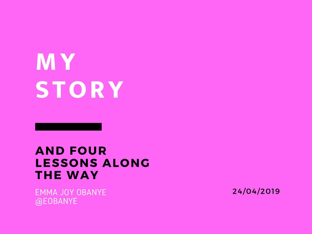 MY STORY AND FOUR LESSONS ALONG THE WAY 24/04/2...