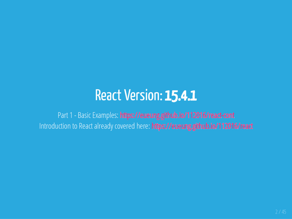 React Version: 15.4.1 Part 1 - Basic Examples: ...