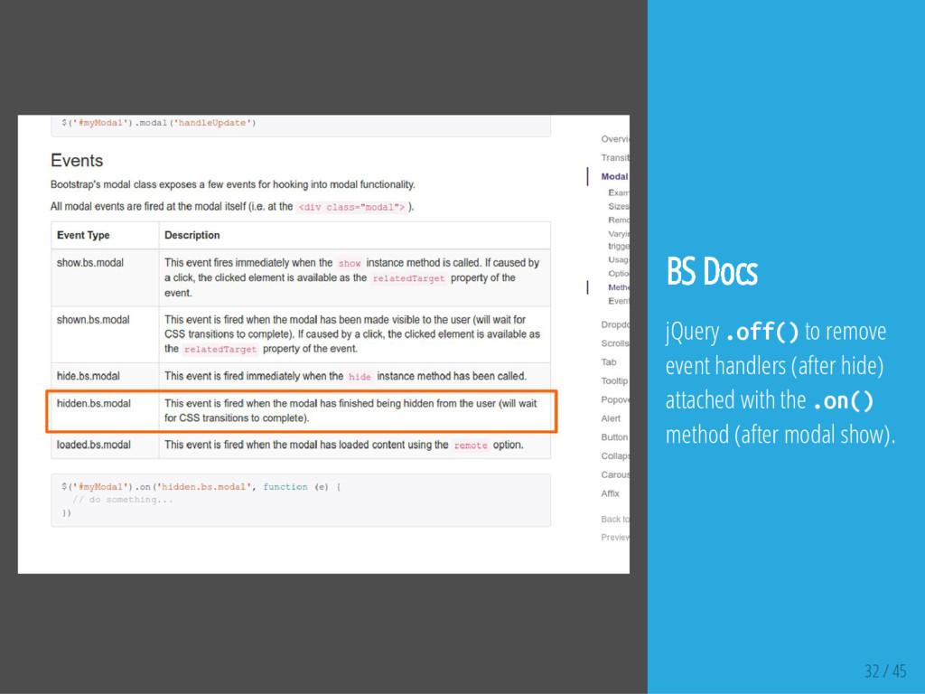32 / 45 BS Docs jQuery . o f f ( ) to remove ev...