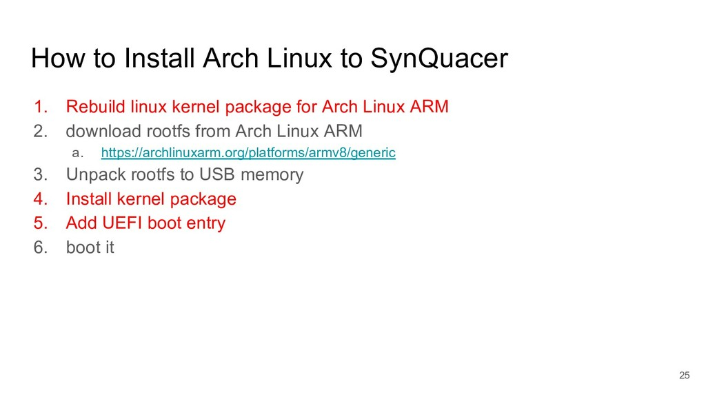How to Install Arch Linux to SynQuacer 1. Rebui...
