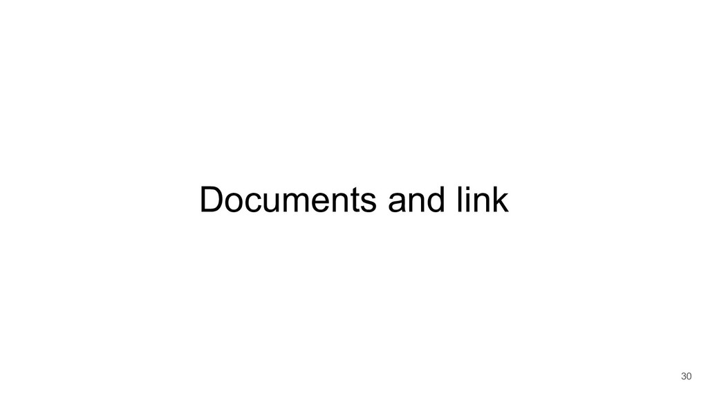 Documents and link 30