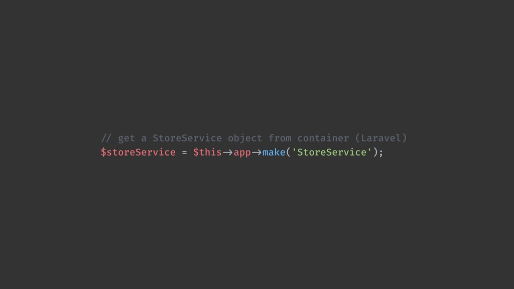 !// get a StoreService object from container (L...