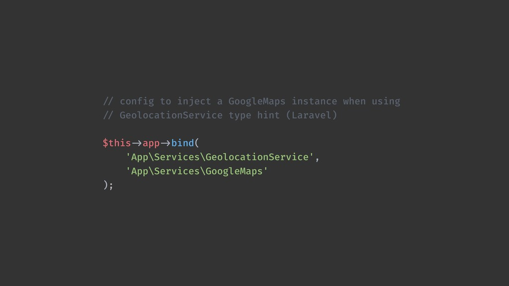 !// config to inject a GoogleMaps instance when...