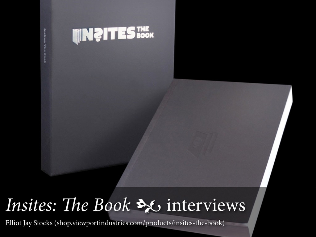 Insites: e Book  interviews Elliot Jay Stocks...