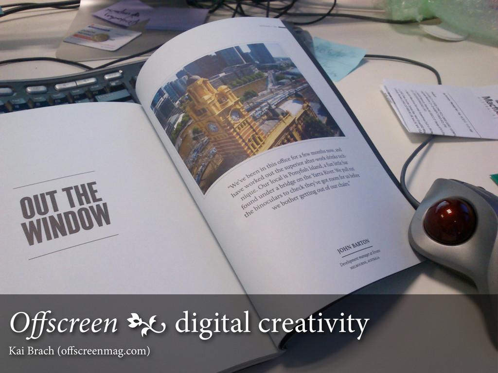Offscreen  digital creativity Kai Brach (offscre...