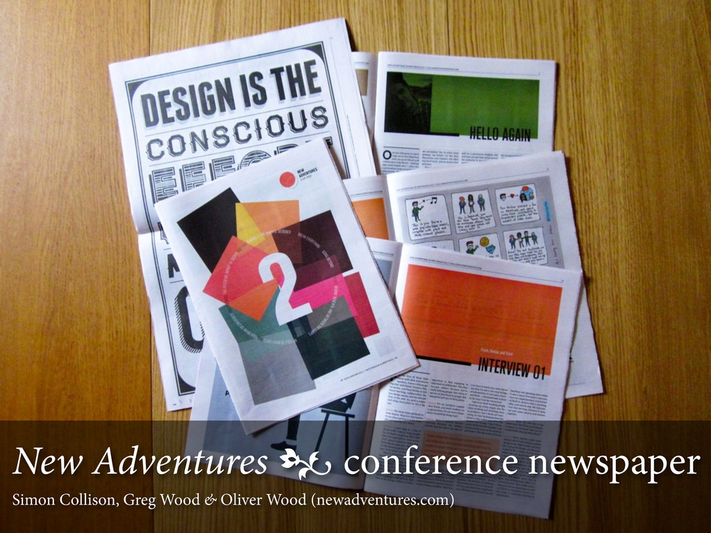 New Adventures  conference newspaper Simon Col...
