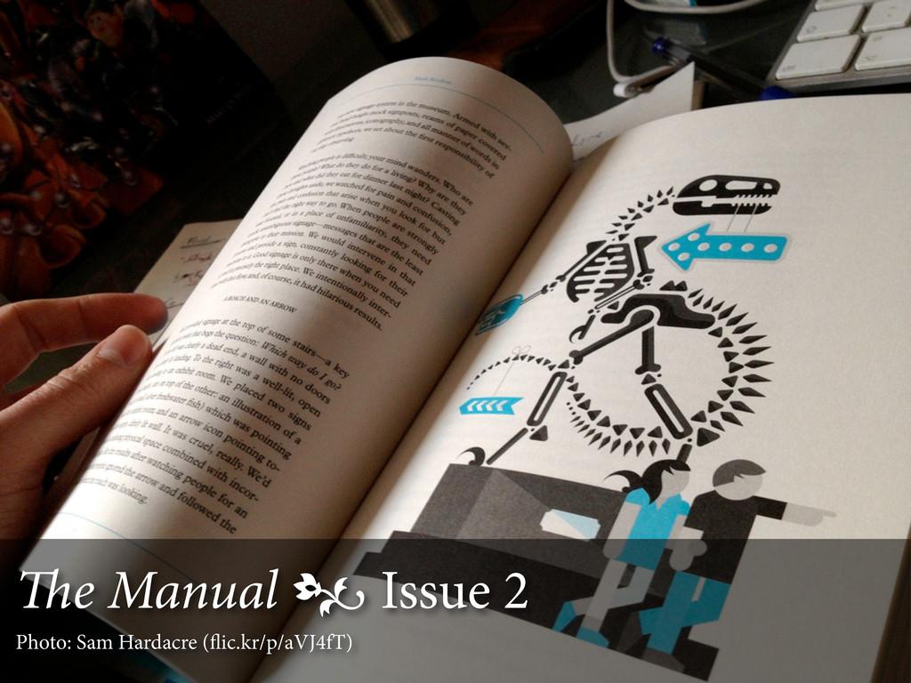 e Manual  Issue 2 Photo: Sam Hardacre (flic.kr...