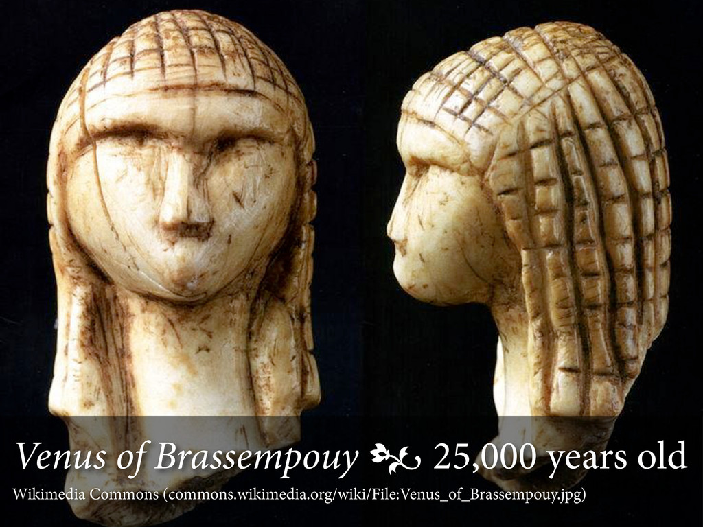 Venus of Brassempouy  25,000 years old Wikimed...