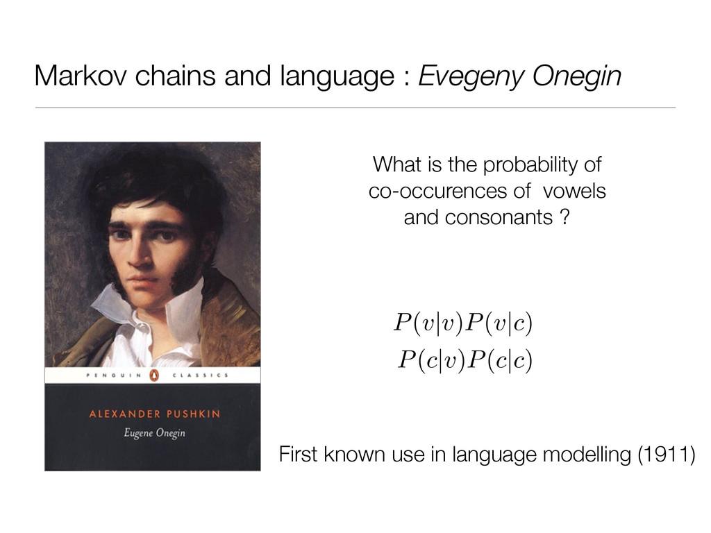 Markov chains and language : Evegeny Onegin Wha...