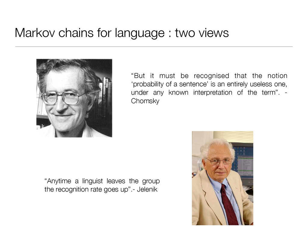"""Markov chains for language : two views """"But it ..."""