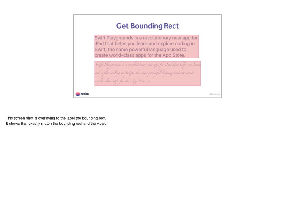 kk@realm.io Get Bounding Rect This screen shot ...