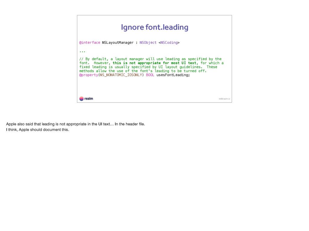 kk@realm.io Ignore font.leading @interface NSLa...