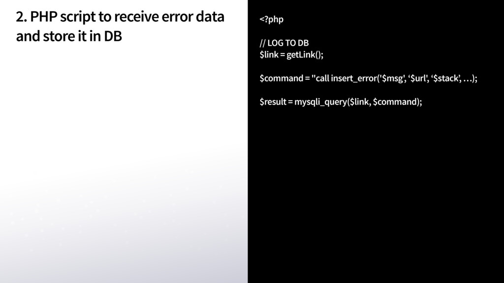 2. PHP script to receive error data and store i...