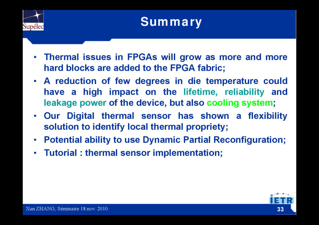 Summary • Thermal issues in FPGAs will grow as ...