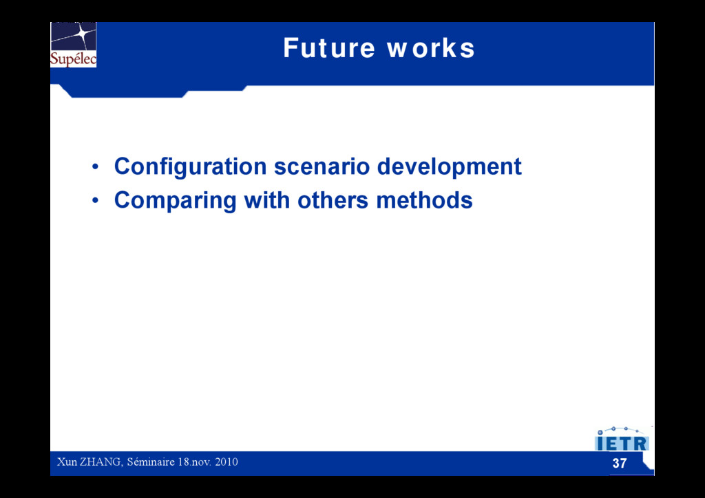 Future works • Configuration scenario developme...