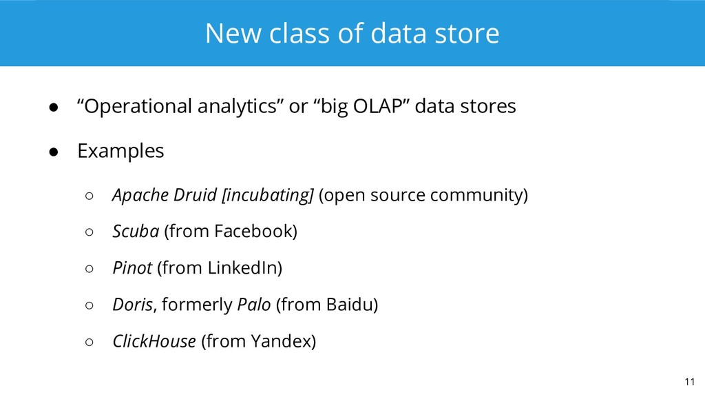 "New class of data store ● ""Operational analytic..."