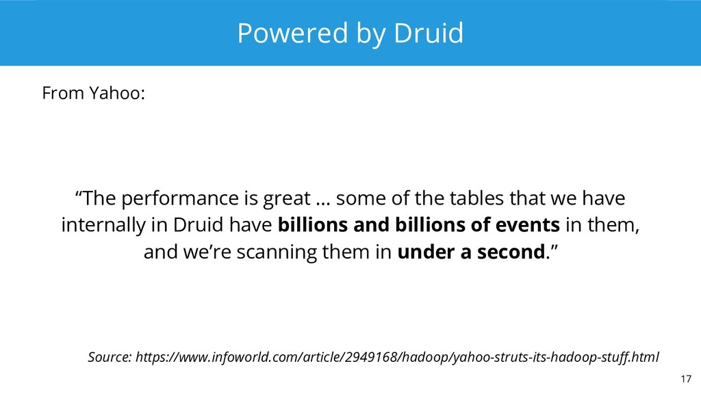 """Powered by Druid """"The performance is great ... ..."""