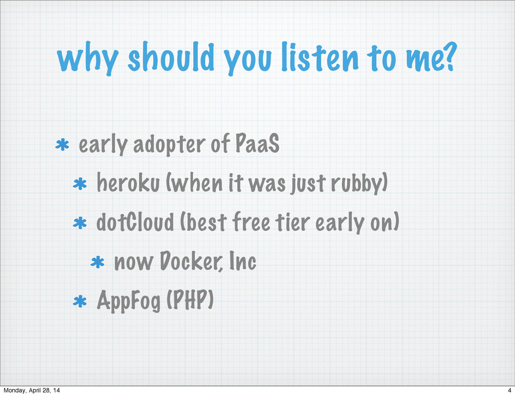 why should you listen to me? early adopter of P...