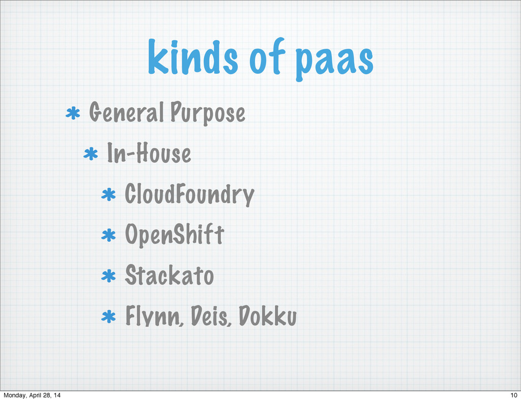 kinds of paas General Purpose In-House CloudFou...