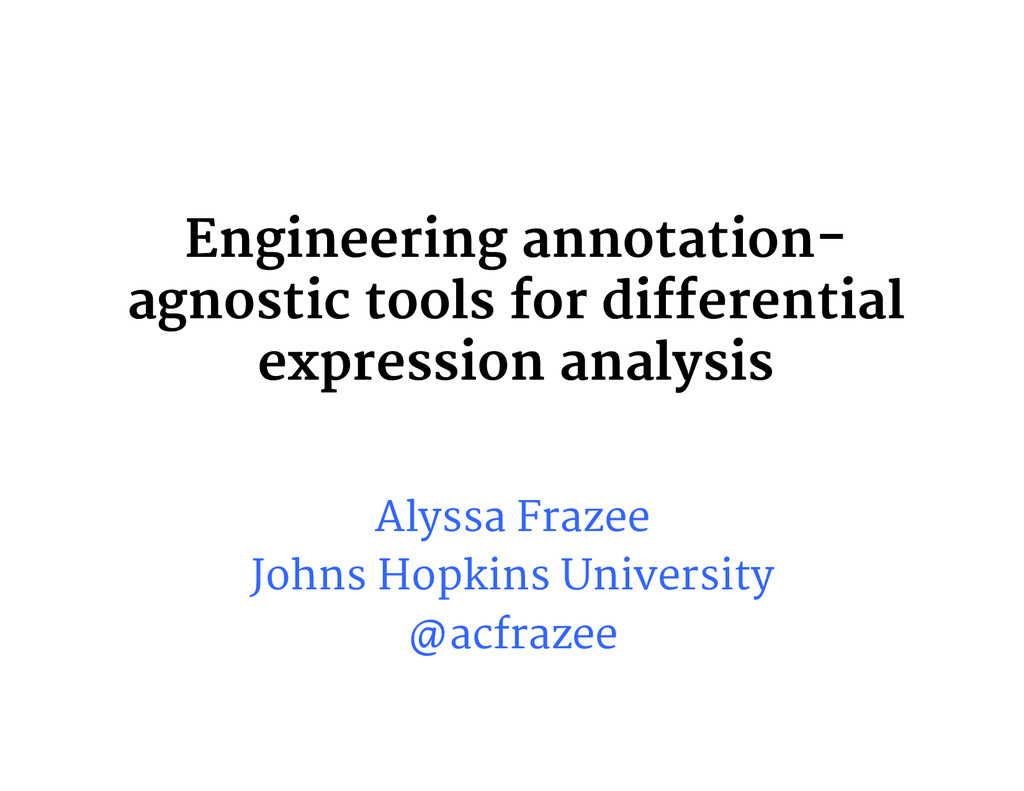 Engineering annotation- agnostic tools for diff...