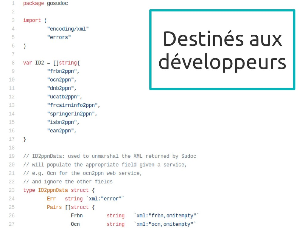 Destinés aux développeurs