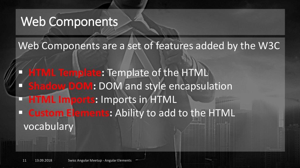 Web Components 13.09.2018 Swiss Angular Meetup ...