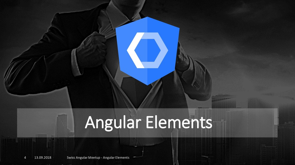 Angular Elements 13.09.2018 Swiss Angular Meetu...