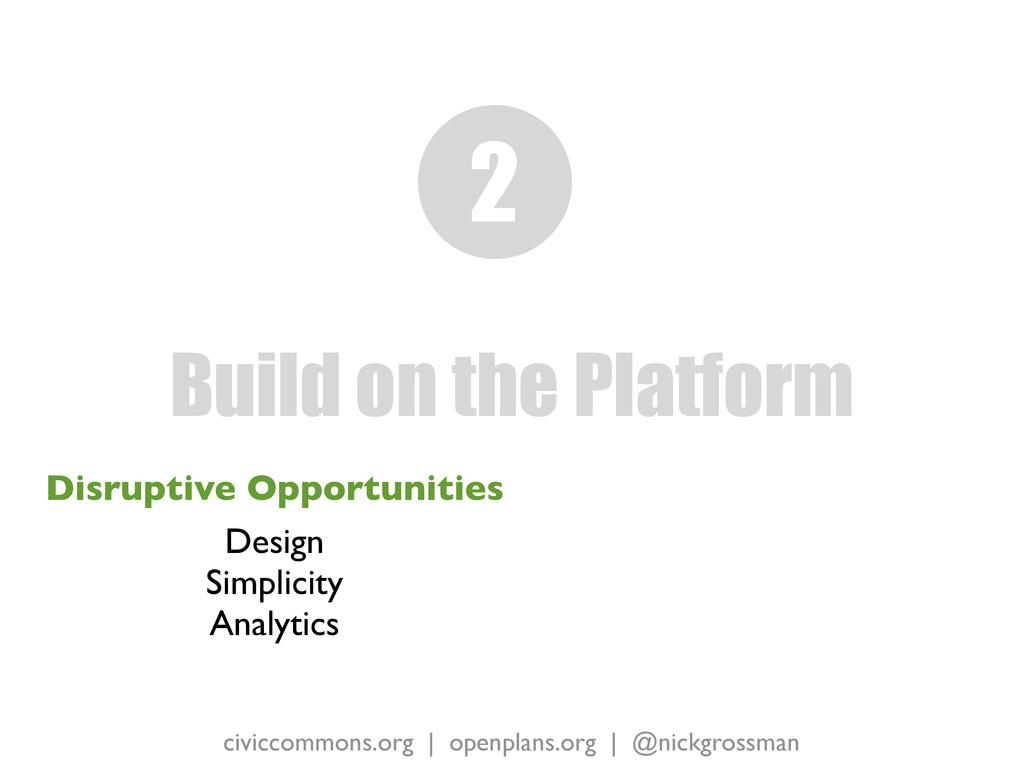 civiccommons.org   openplans.org   @nickgrossma...
