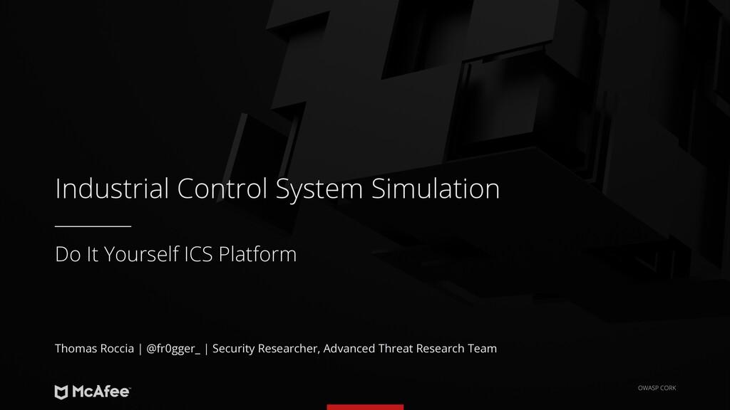 Do It Yourself ICS Platform Industrial Control ...