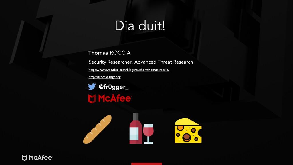 Thomas ROCCIA Security Researcher, Advanced Thr...