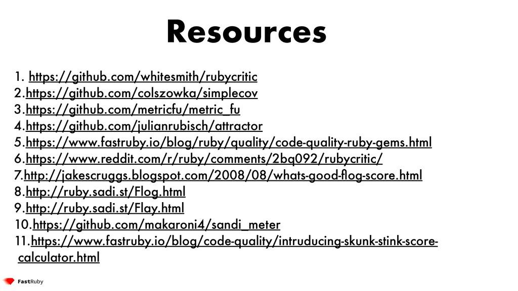 Resources 1. https://github.com/whitesmith/ruby...