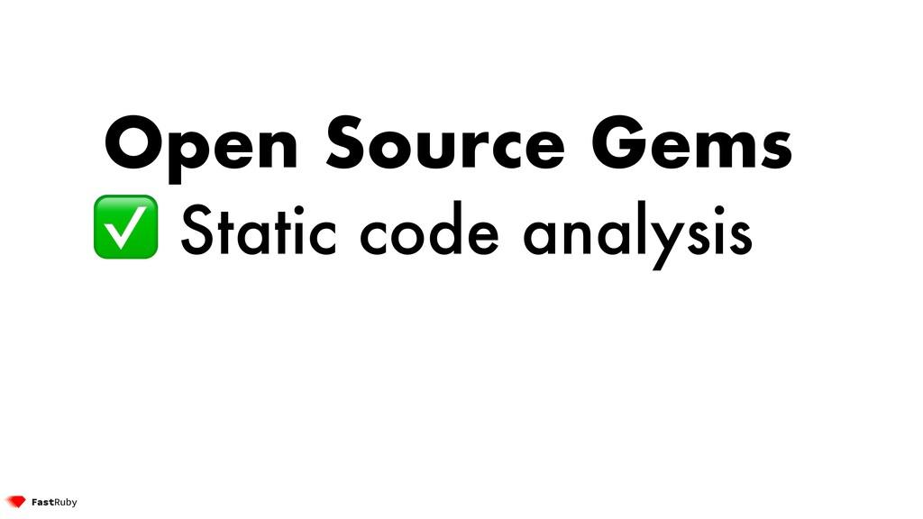 Open Source Gems ✅ Static code analysis