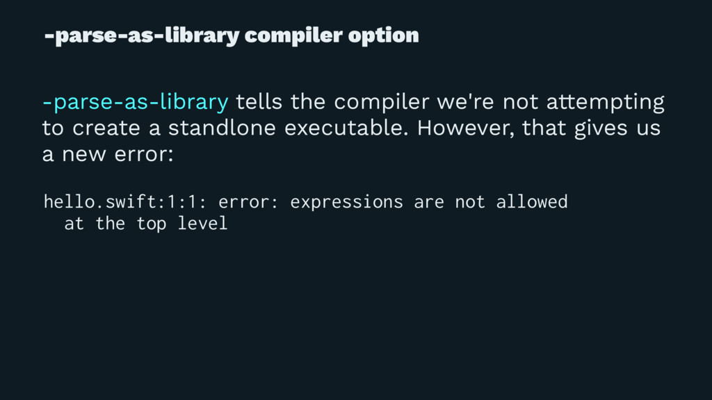 -parse-as-library compiler option -parse-as-lib...