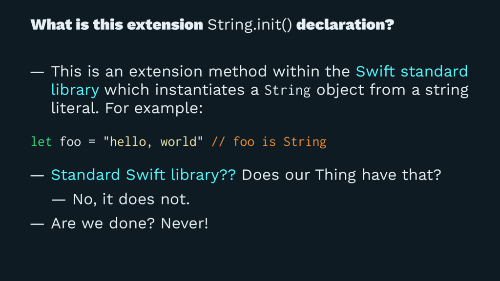 What is this extension String.init() declaratio...