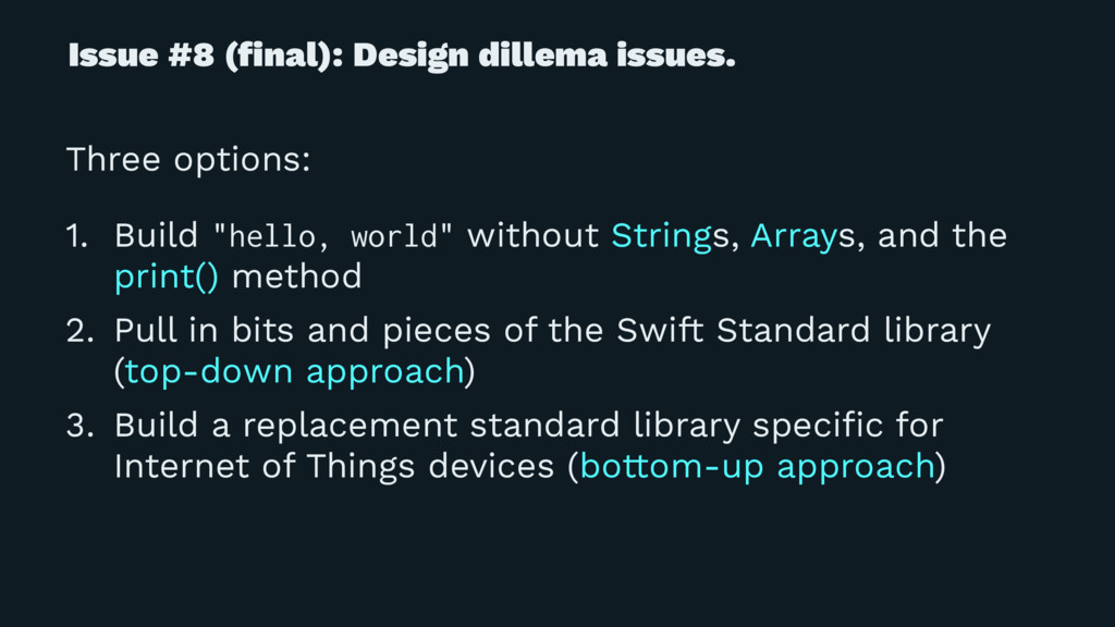 Issue #8 (final): Design dillema issues. Three o...