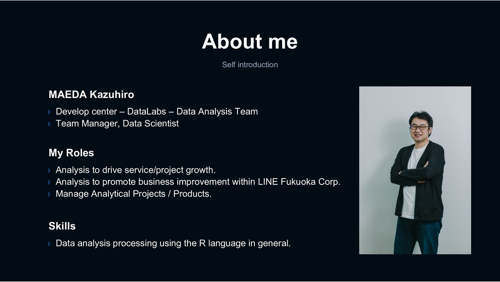 About me Self introduction › Analysis to drive ...