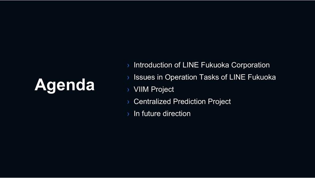Agenda › Introduction of LINE Fukuoka Corporati...