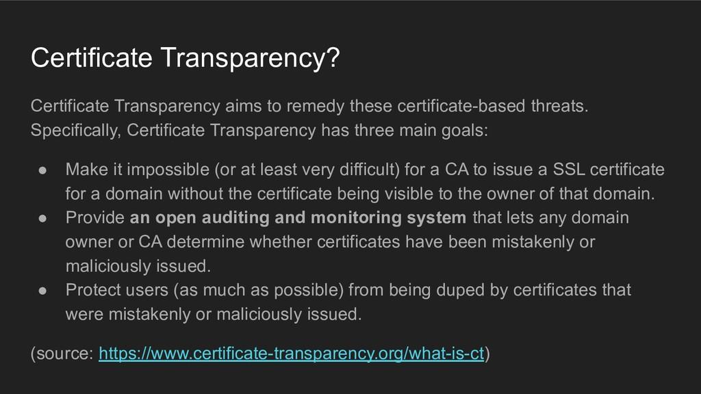 Certificate Transparency? Certificate Transpare...